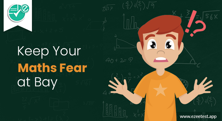 Take Online Practice Tests to Keep Your Maths Fear at Bay